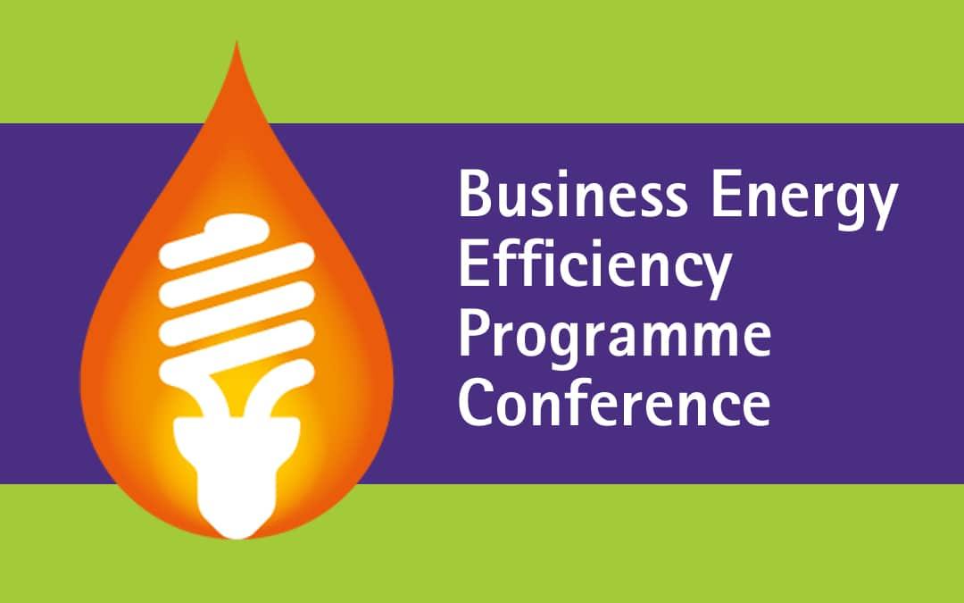 Business Energy Efficiency Programme Conference - Register