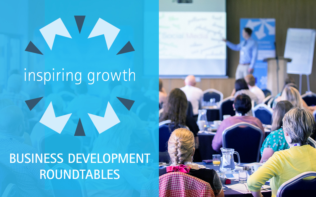 Worcestershire Businesses Look to Future Growth with the Inspiring Growth: Business Development Roundtables