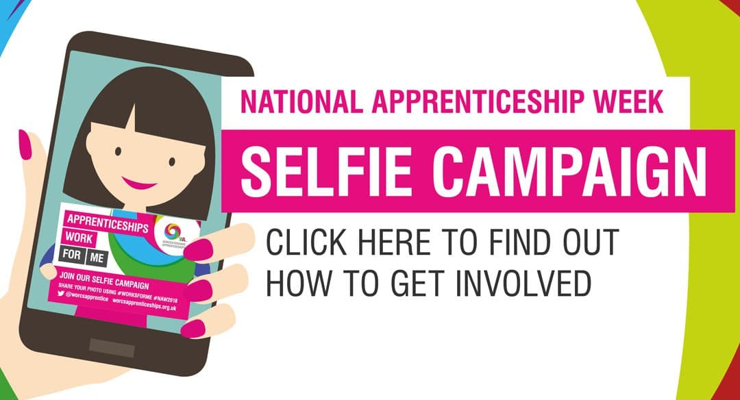 National Apprenticeship Week Selfie Campaign