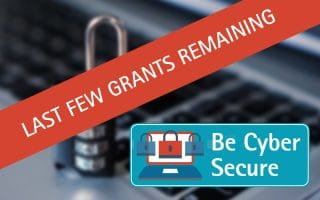 Last Few Cyber Grants Remaining