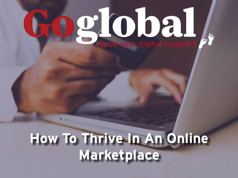 How To Thrive In An Online Marketplace
