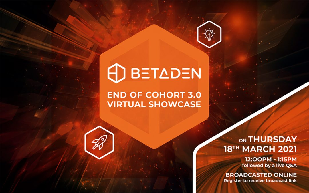 BetaDen Cohort 3.0 Showcase